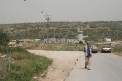 سلطات الاحتلال الإسرائيلي تمارس عمليات تنكيل وتضييق في شمال الضفة الغربية: