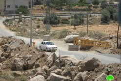 Israeli Occupation Forces Removes an earthmound at Al Fahs and Adds a New gate at Wadi Al Harriya