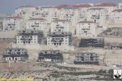مخططات بناء 64,000 وحدة استيطانية جديدة ….. الدولة الفلسطينية المستقبلية في مهب الريح