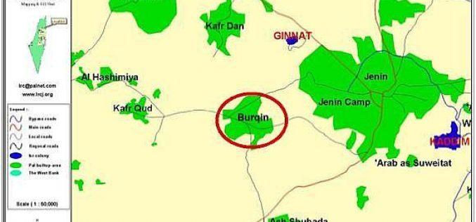 Another act of Israel's brutal policy in Burqin Village, Jenin Governorate.