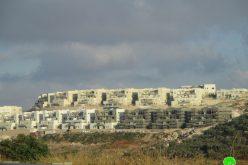 """مستعمرة """" ليشم"""" تهديد حقيقي للوجود الفلسطيني شرق بلدة دير بلوط / محافظة سلفيت"""