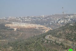 """Nahliel"" settlement is expanding on Ramallah lands"