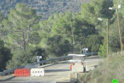 الشروع بتوسعة حاجز عسكري عند المدخل الجنوبي لقرية دير نظام/ محافظة رام الله
