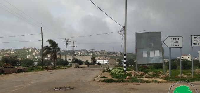 Closures in Majdal BaniFadel and Qusra south Nablus governorate